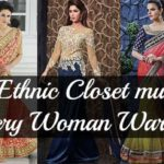 Must Have Essentials for a Woman's Ethnic Wardrobe
