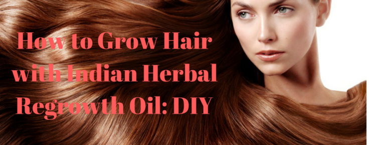 How to Grow Hair with Indian Herbal Regrowth Oil- DIY (3)