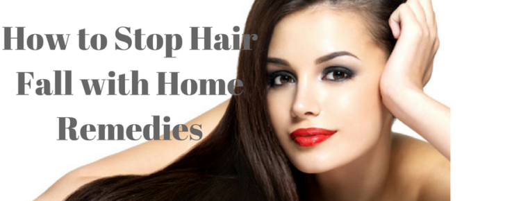 How to Stop Hair Fall with Some Home REmedies