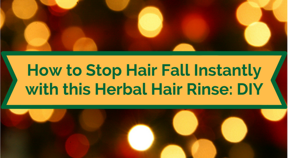 how-to-stop-hair-fall-instantly-with-this-herbal-hair-rinse-diy-1