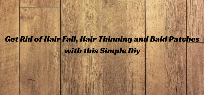 get-rid-of-hair-fall-hair-thinning-and-bald-patches-with-this-simple-diy-1