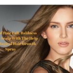 Get Rid of Hair Fall, Baldness and Itchy Scalp With The Help of This Magical Hair Growth Spray