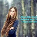 Magic Hair Growth Oil for Reducing Hair Fall and for Longer and Thicker Hair