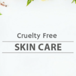 Top 10 Natural Affordable and Cruelty-Free Anti-Aging Skin Treatments