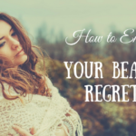 How to Embrace Your Beauty Regrets