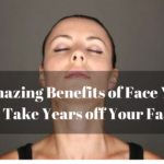 5 Amazing Benefits of Face Yoga to Take Years off Your Face