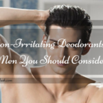 5 Non-Irritating Deodorants for Men You Should Consider