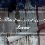 ColorPop Lumiere Lippie Stix Review