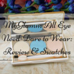 MyGlamm All Eye Need – Dare To Wear: Review and Swatches