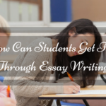 How Can Students Get First Through Essay Writing?
