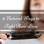 6 Natural Ways to Fight Hair Loss