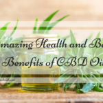 5 Amazing Health and Beauty Benefits of CBD Oil