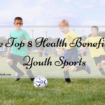 The Top 8 Health Benefits of Youth Sports