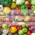 7 Foods To Include In Your Diet For Healthy Skin