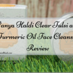 Vanya Haldi Clear Tulsi and Turmeric Oil Face Cleanser Review