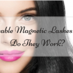 Reusable Magnetic Lashes: How Do They Work?