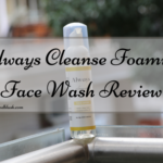 Always Cleanse Foaming Face Wash Review